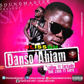 Danso Abiam Ooh Zaa ft. Guru / Calling ft. Sarkodie