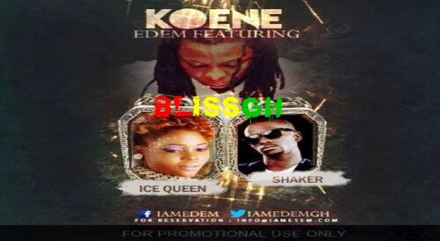 edem - Edem - Koene ft Ice Queen and Shaker