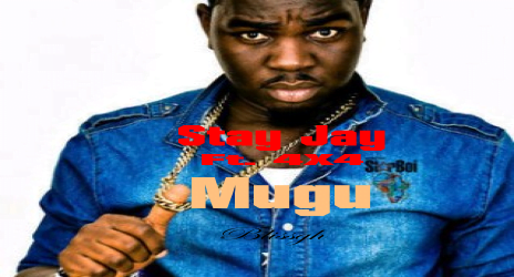 Stay Jay - Mugu ft. 4X4