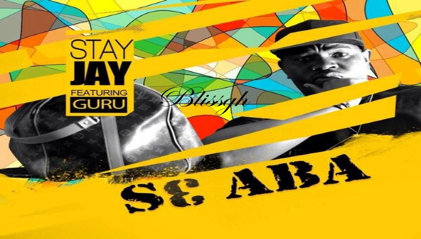 Stay Jay - S3 Aba  ft. Guru