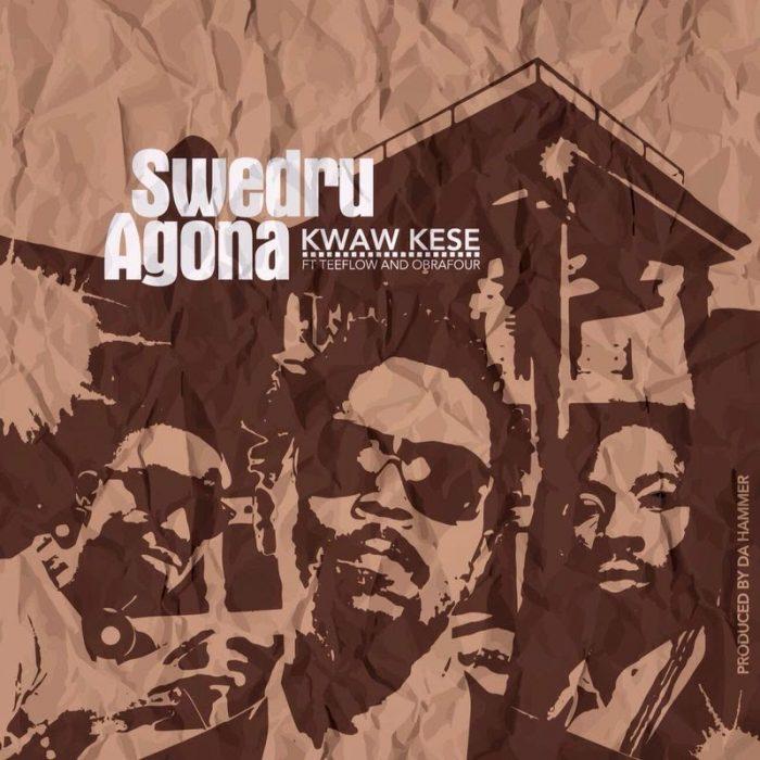 Kwaw kesse - Swedru Agona ft.Teeflow & Obrafour