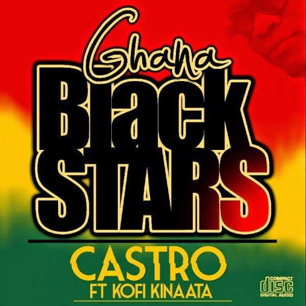 Castro - Ghana Black Stars ft. Kofi Kinaata