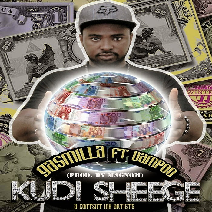 Gasmilla ft. Dampoo - Kudi Sheege