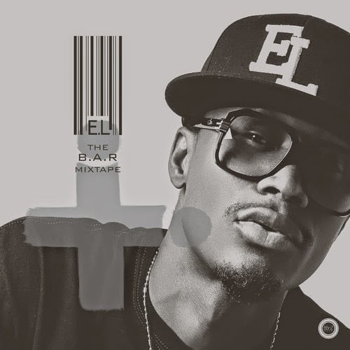 The B.A.R. Mixtape - EL (@elrepgh)