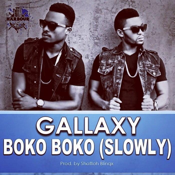 gallaxy boko boko slowly - Gallaxy - Boko Boko Slowly