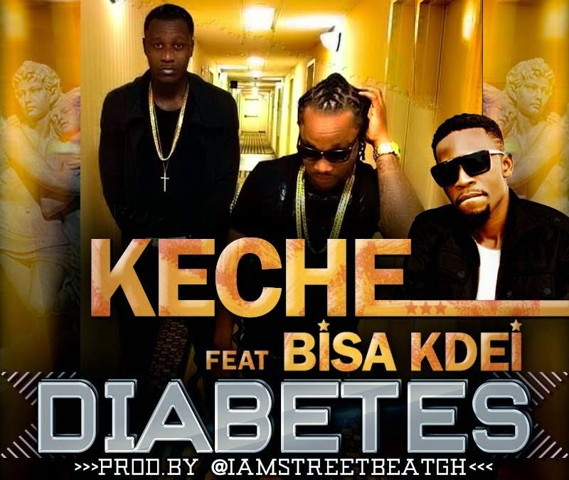 keche diabetes - Keche Ft Bisa Kdei - Diabetes
