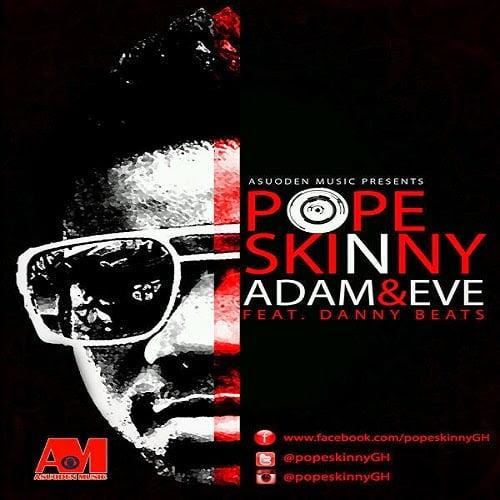 pope skinny adam eve - Pope Skinny - Adam and eve
