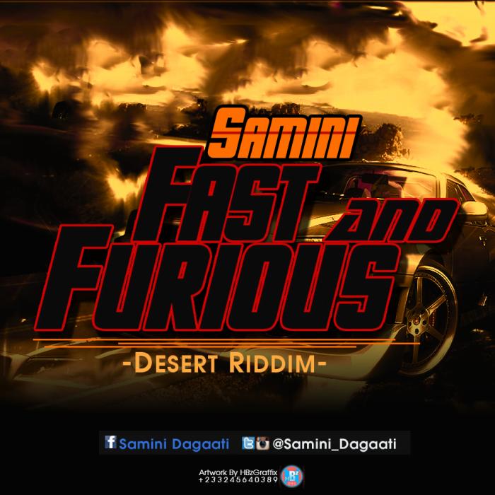 Samini - Fast And Furious (Desert Riddim)