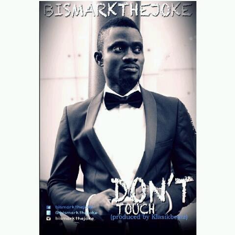 Bismark TheJoke - Dont Touch Prod by. Klasikbeatz