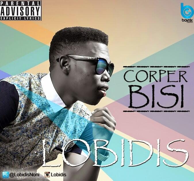 Lobidis - Corper Bisi