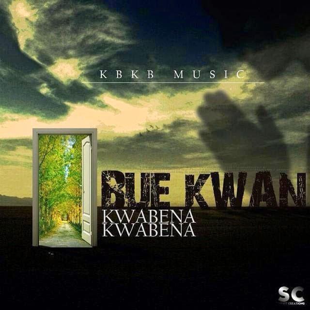 Kwabena Kwabena - Bue Kwan