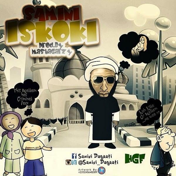 Samini Dagaati - iskoki prod by. MastaGarzy-mp3 | latest Ghana Music
