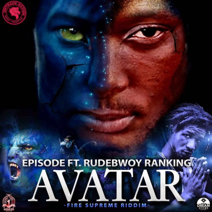 Episode Ft. Rudebwoy Ranking AVATAR