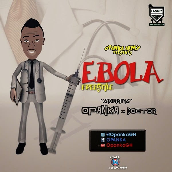 OPANKA - EBOLA Freestyle | BlissGhana Music