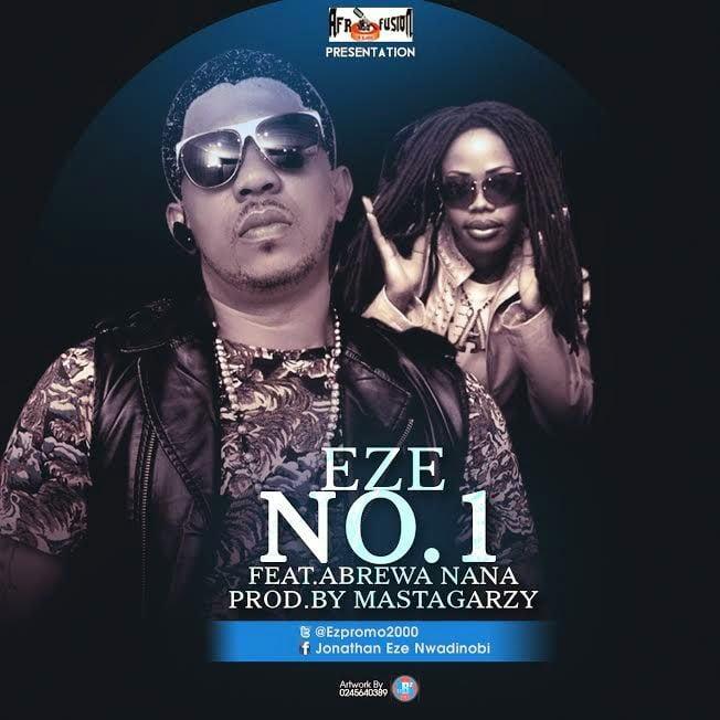 eze and abrewa nana number1 - Eze ft. Abrewa Nana - Number 1 Prod-by. MixMastaGarzy