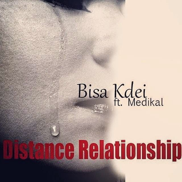 BIsa Kdei  Distance Relationship ft Medikal blissgh - Bisa Kdei - Distance Relationship ft. Medikal