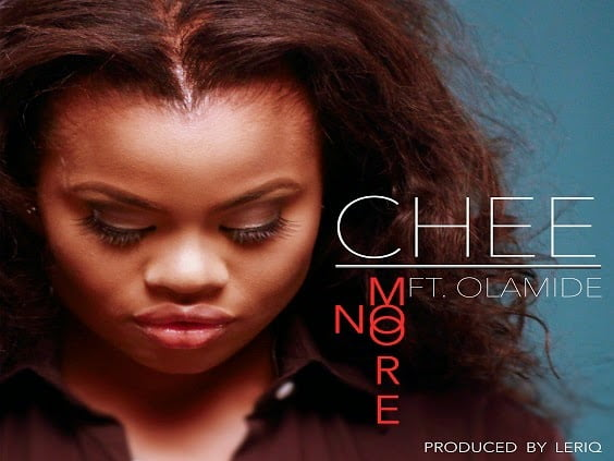 Chee - No More Ft. Olamide