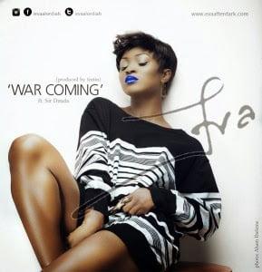 Eva WarComingft.SirDaudawww.blissgh.com  - Eva - War Coming ft. Sir Dauda | Ng music