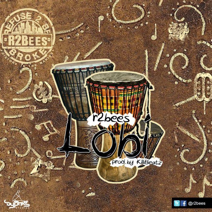 R2Bees - Lobi (prod. by Killbeatz)