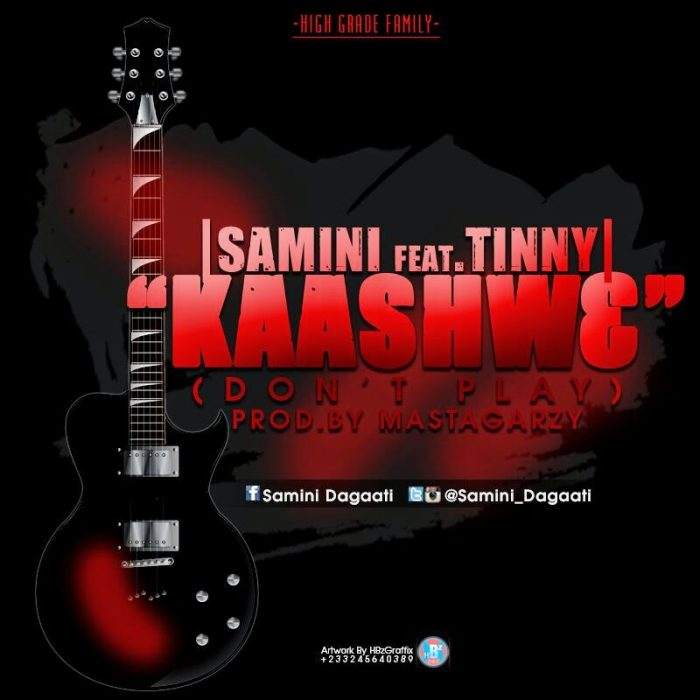Samini ft Tinny-Kaashw3 (Don't Play) - (Prod. By Masta Garzy) | Ghana Music