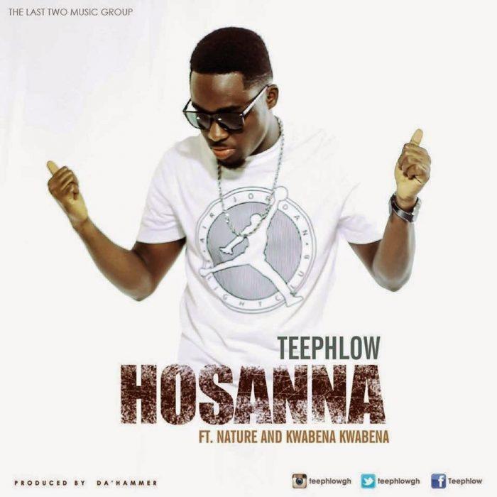 TeephlowftNaturekwabenakwabena Hosanna blissgh - Hosanna - Teephlow ft. Ft. Nature & Kwabena Kwabena