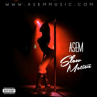 Asem - Slow Motion