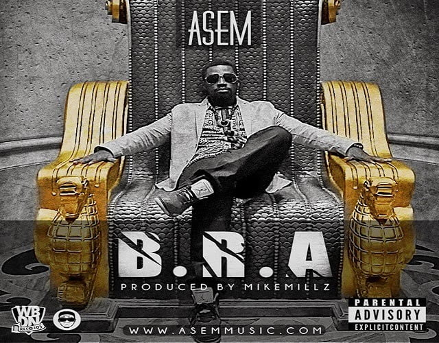 ASEM: B.R.A+SEIM+BAD GIRLS DON'T SLEEP (Prod. by Mikemillz)