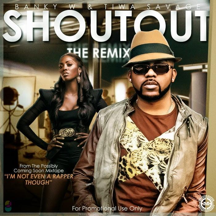 Banky W & Tiwa Savage - Shout Out (Remix)