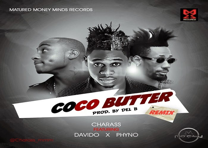 Charass ft. Davido & Phyno - Coco Butter (Remix)