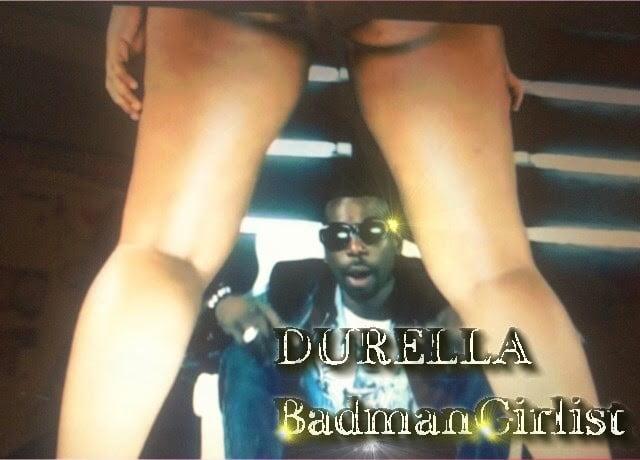 Durella BadmanGirlistwww.blissgh.com  - Durella - BadmanGirlist