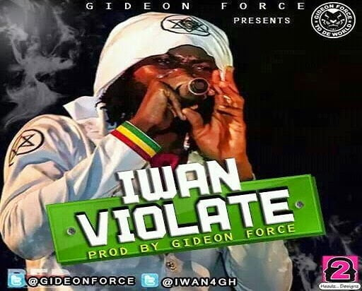IWAN - Violate (Stonebwoy diss)