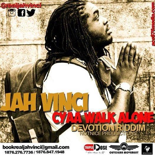 MUSIC: Jah Vinci - Cyah Walk Alone (Gosple)