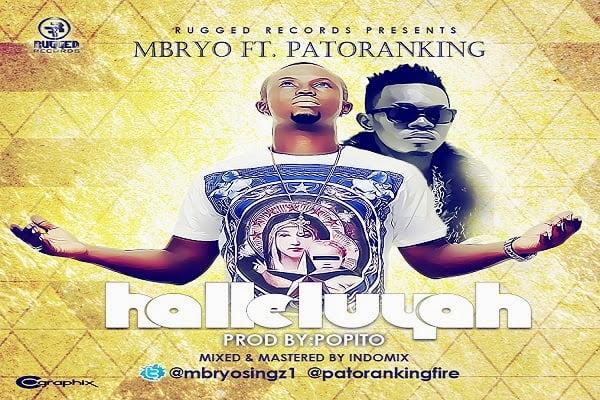 Mbryo ft. Patoranking - Halleluyah