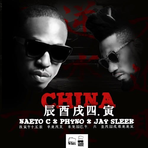 NaetoC ChinaFt.Phynowww.blissgh.com  - Naeto C - China Ft. Phyno