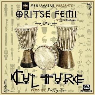 Oritsefemi CULTUREprodbyPuffyteewww.blissgh.com - Oritsefemi - CULTURE (prod by Puffytee)