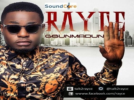 Music: Rayce - Gbunmadun | Bliss Gh Promo