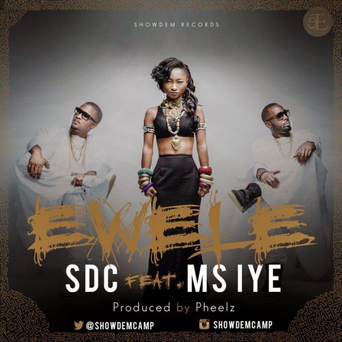 SDC ft. Ms Iye - EWELE