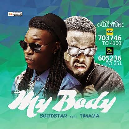 Solid Star ft. Timaya - My Body