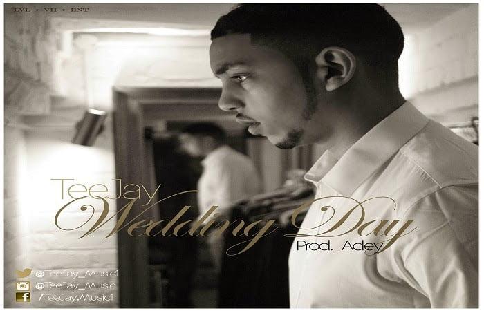 TeeJay WeddingDayProdbyAdeywww.blissgh.com  - Music: TeeJay - Wedding Day (Prod by Adey)
