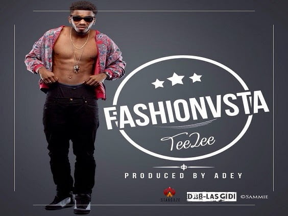 MUSIC: Teezee - Fashionista