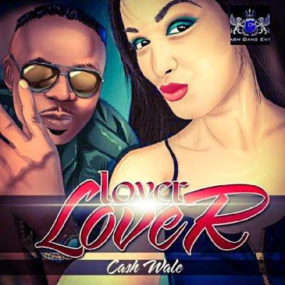 Cash Wale - Lover Lover