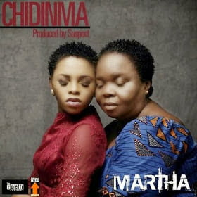 Music: Chidinma - Martha