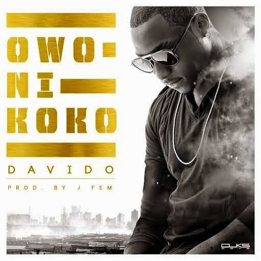 Davido Owo Ni Koko Prod by J Fem  - Music: Davido - Owo Ni Koko