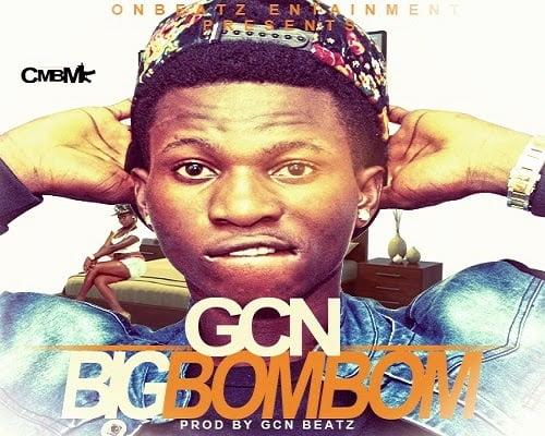 GNC - B.B.B (bIG bUM bUM)