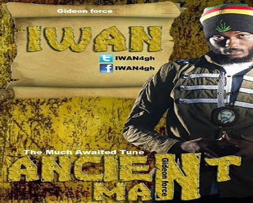 IWAN AncientManProdByWenzyMuziqwww.blissgh.com  - Iwan - Ancient Man (Prod By Wenzy Muziq)