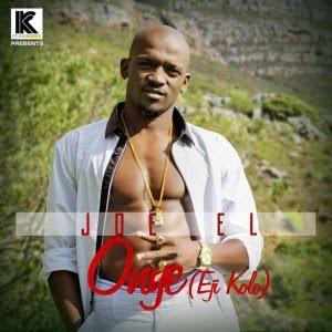 Music: Joe El  - Onye Ejikolo