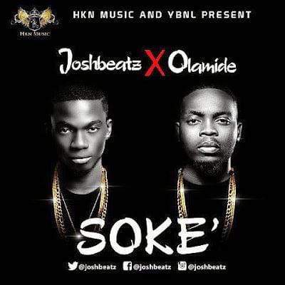 JoshBeatzxOlamide SOKEART - Music: JoshBeatz x Olamide - SOKE