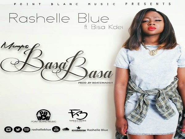 Rashelle Blue - Mempɛ BasaBasa ft. Bisa Kdei