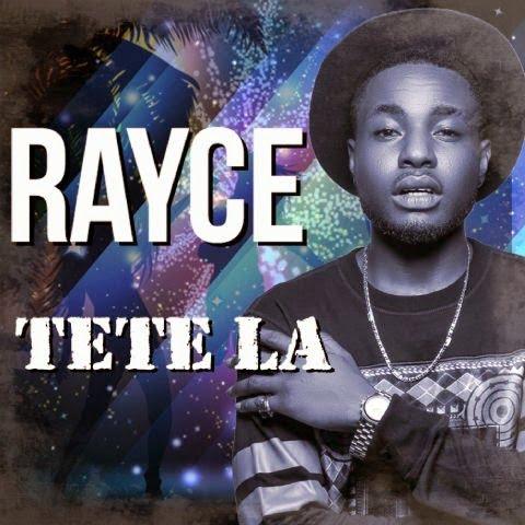 Music: Rayce - Tete La