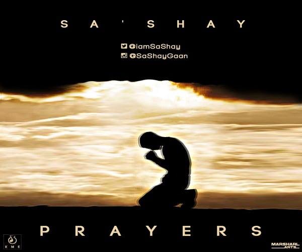 mUSIC: Sa'Shay - Prayers
